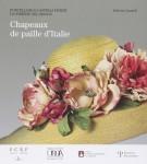 <span>Porcellane e cappelli fioriti da Firenze nel mondo</span> Chapeaux de paille d'Italie