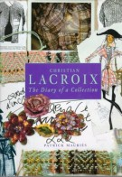 Christian Lacroix <span>The Diary of a Collection</span>