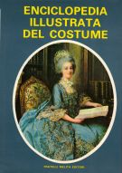 Enciclopedia illustrata del costume