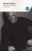 Essere Armani <span>Una biografia</span>