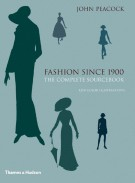 Fashion Since 1900 <span>The Complete Sourcebook</span>