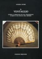 <h0>Il ventaglio <span><i>Storia e immagini di una tradizione d'arte e di civiltà nel mondo</i></span></h0>