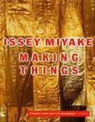 Issey Miyake <span>Making Things</span>