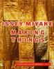 Issey Miyake Making Things
