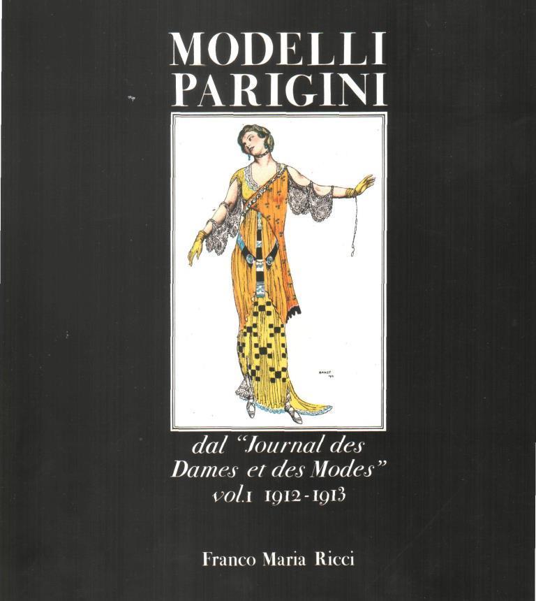 Modelli Parigini dal 'Journal des Dames et des Modes' vol. I 1912-1913