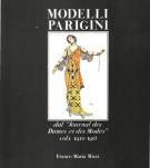 Modelli Parigini <span>dal 'Journal des Dames et des Modes' <span>vol. I 1912-1913</span>
