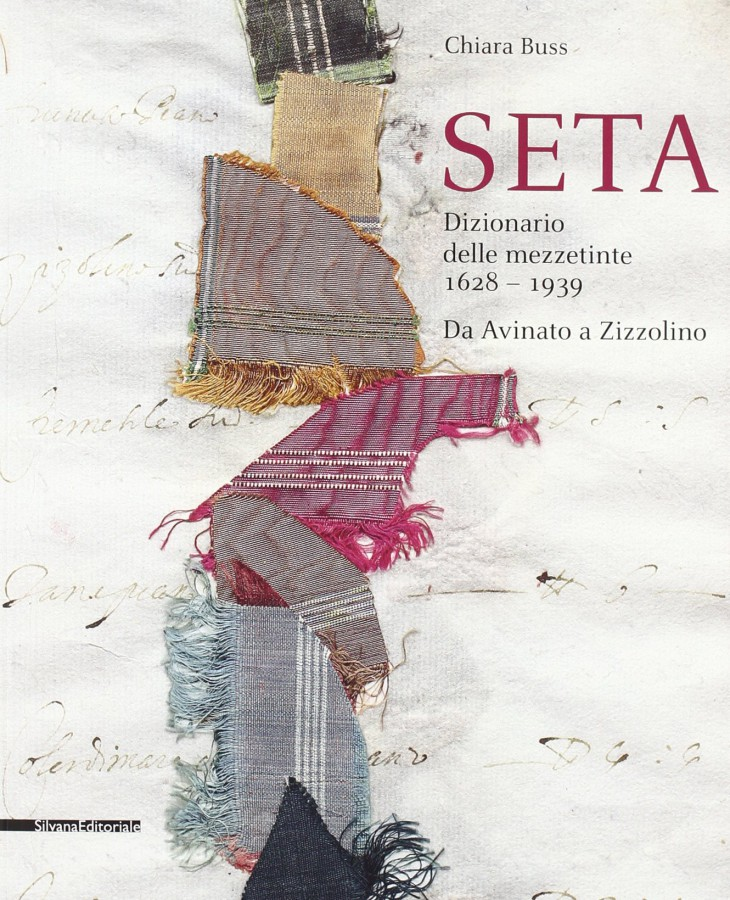 SETA DIZIONARIO DELLE MEZZETINTE 1628 - 1939 DA AVINATO A ZIZZOLINO
