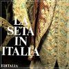 La seta in Italia