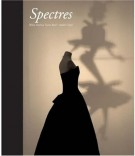 <h0>Spectres <span><i>When Fashion Turns Back</i></span></h0>