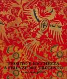 Tessuto e ricchezza a Firenze nel Trecento <span>Lana, seta, pittura</span>