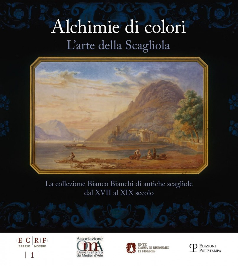 Alchimie di colori. L'arte della Scagliola La collezione Bianco Bianchi di antiche scagliole dal XVII al XIX secolo