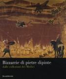 <h0>Bizzarie di pietre dipinte <span><i>dalle collezioni dei Medici</i></span></h0>