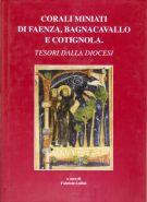 Corali miniati di Faenza, Bagnacavallo e Cotignola <span>Tesori della diocesi</span>