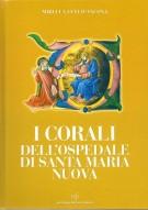I corali dell'ospedale di Santa Maria Nuova