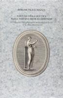 Fortuna della glittica nella Toscana mediceo-lorenese e storia del Discorso sopra le gemme intagliate di G. Pelli Bencivenni