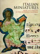 <h0>Italian Miniatures <span><i>From the Twelfth to the Sixteenth Century</i></span></h0>