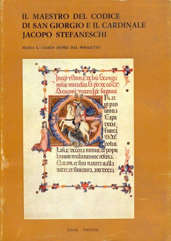 Il Maestro del codice di San Giorgio e il Cardinale Jacopo Stefaneschi