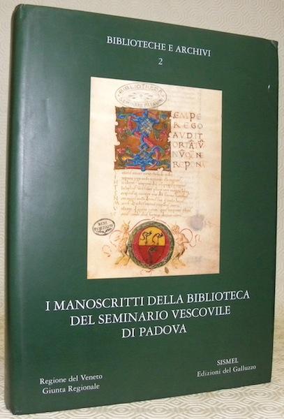 Manoscritti medievali del Veneto 1 I manoscritti della Biblioteca del Seminario Vescovile di Padova
