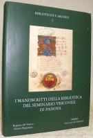 <h0><span><i>Manoscritti medievali del Veneto 1 </i></span>I manoscritti della Biblioteca del Seminario Vescovile di Padova</h0>