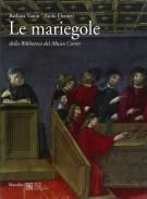 <h0>Le mariegole <span><i>della biblioteca del Museo Correr</i></span></h0>