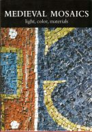 <h0>Medieval Mosaics <span><i>light, color, materials</i></span></h0>