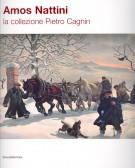Amos Nattini La collezione Pietro Cagnin
