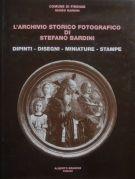L'archivio storico fotografico di Stefano Bardini <span>Dipinti, disegni, miniature, stampe</span>