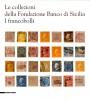 Le collezioni della Fondazione Banco di Sicilia I francobolli