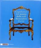 Capolavori del Museo delle Arti Decorative Parigi