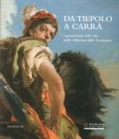 Da Tiepolo a Carrà <span>I grandi temi della vita nelle collezioni delle Fondazioni</span>