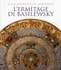 L'Ermitage di Basilewsky Il collezionista di meraviglie