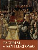 Escorial e San Ildefonso