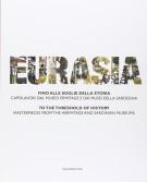 <h0>Eurasia <span>Fino alle soglie della storia <span><i>Capolavori dal Museo Ermitage e dai musei della Sardegna</i></span></h0>