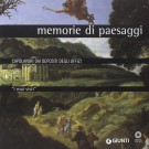 I mai visti <span> <b>Memorie di paesaggi</b> <span>Capolavori dai depositi degli Uffizi</span>