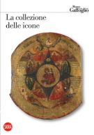 La collezione delle icone <span>Museo Attilio e Cleofe Gaffoglio</span>
