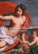 <h0>La donazione Sernicoli <span><i>Dipinti e argenti</i></span></h0>
