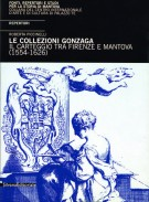 <h0>Le collezioni Gonzaga <span><i>Il carteggio tra Firenze e Mantova (1554-1626) <span> REPERTORI</i></span></h0>