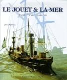 Le Jouet & La Mer <span><i>Histoire d'une Collection</i></span>