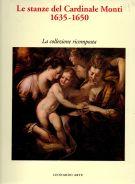 Le stanze del Cardinale Monti 1635-1650 <span>La collezione ricomposta</span>