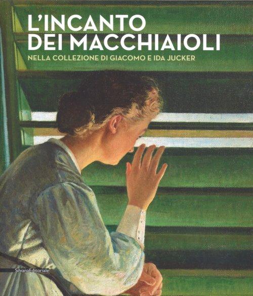 L'incanto dei Macchiaioli nella Collezione Giacomo e Ida Jucker