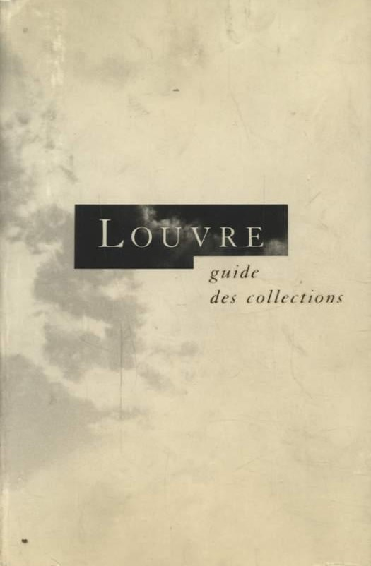 Louvre guide des collections