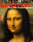 Louvre <span>The 300 masterpieces</span>