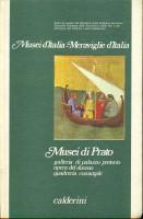 Musei di Prato <span>galleria di palazzo pretorio <span>opera del duomo <span>quadreria comunale</span>