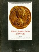 Museo Claudio Faina di Orvieto<span> Monete romane imperiali da Pertinace a Valentiniano III</span>