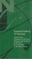 <h0>National Gallery of Slovenia <span><i>Guide to the Permanent Collection Painting and Sculpture in Slovenia from 13th to the 20th Century</i></span></h0>