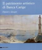 <h0>Il patrimonio artistico di Banca Carige <span><i>Dipinti e disegni</i></span></h0>