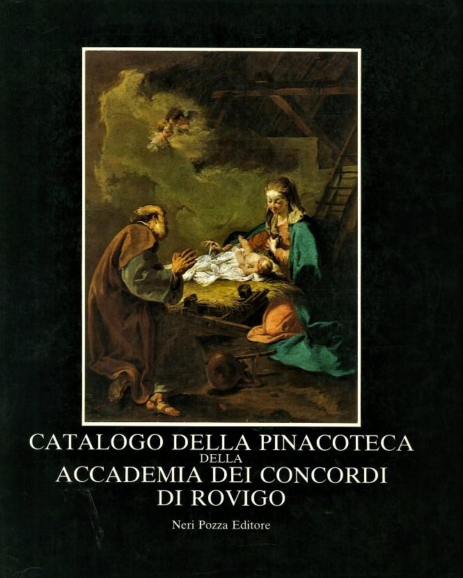 Catalogo della Pinacoteca della Accademia dei Concordi di Rovigo