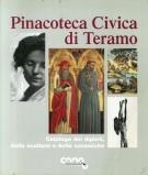 <h0>Pinacoteca Civica di Teramo <span><i>Catalogo dei Dipinti, delle Sculture e delle Ceramiche</i></span></h0>