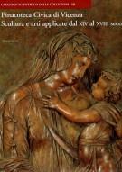 <h0>Pinacoteca Civica di Vicenza III <span><i>Scultura e arti applicate dal XIV al XVIII secolo</i></span></h0>