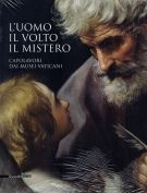 L'uomo, il volto, il mistero <span>Capolavori dai Musei Vaticani</span>